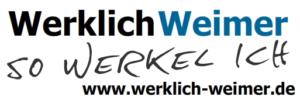 Werklich Weimer - So Werkel Ich - www.werklich-weimer.de